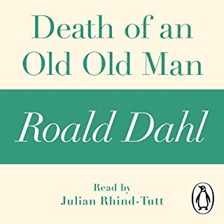 Death of an Old Old Man (A Roald Dahl Short Story) cover art