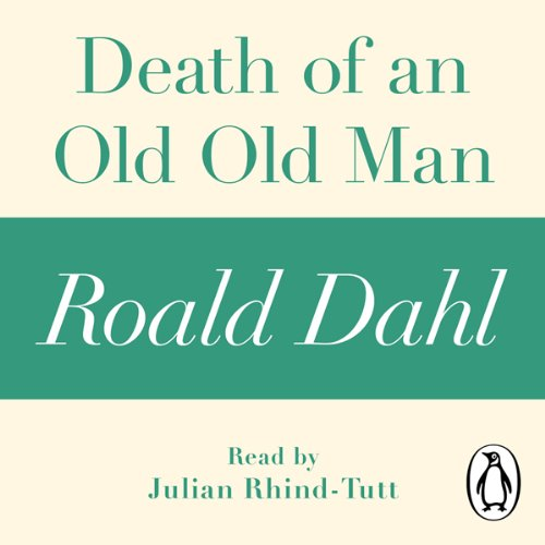 Couverture de Death of an Old Old Man (A Roald Dahl Short Story)