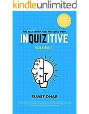 InQUIZitive - The Pub and Trivia Quiz Game Book: Volume I (InQUIZitive - Pub and Trivia Quiz Game Book Book 1)