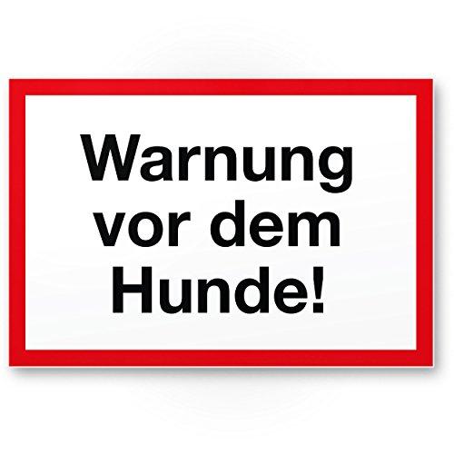 Warnung vor dem Hund Kunststoff Schild - weiß-rot, 30 x 20cm, Hinweisschild wetterfest, Hundeschild das Gartentor, Einfahrtstor/die Haustür, Türschild Abschreckung, Warnschild Einbruchschutz