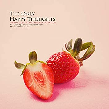 Just think happy