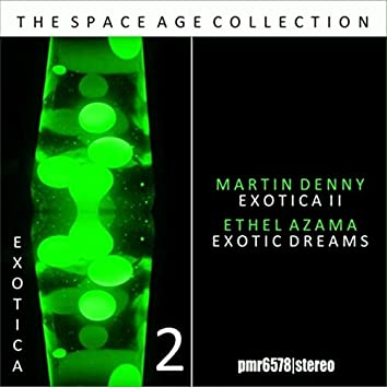 Exotica; the Space Age Collection, Volume 2