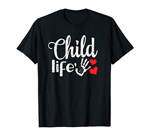 Child Life Professionals Pediatric health care Specialist T-Shirt