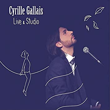 Cyrille Gallais (Live & Studio)