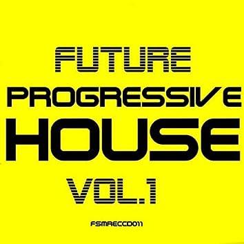 Future Progressive House, Vol. 1