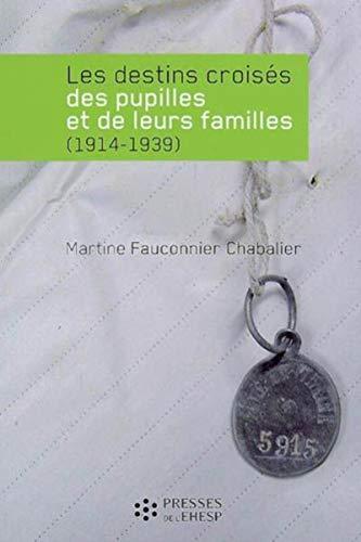 Les destins croisés des pupilles et de leurs familles (1914-1939)