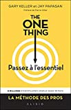 The One Thing - Passez à l'essentiel - Format Kindle - 14,99 €