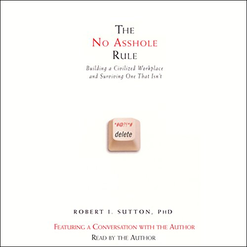 The No Asshole Rule audiobook cover art