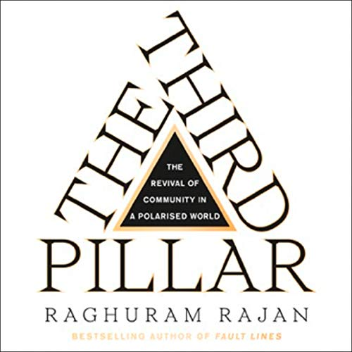 The Third Pillar: How Markets and the State are Leaving Communities Behind cover art