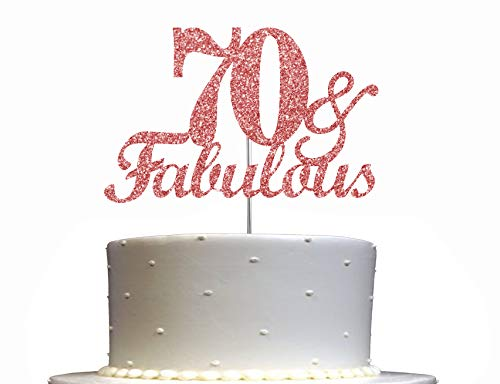 Fabulous & 70 Rose Gold Glitter Cake Topper, 70th Birthday Party Decorations Ideas, Premium Quality Decoration, Sturdy Doubled Sided Glitter, Acrylic Stick. Made in USA