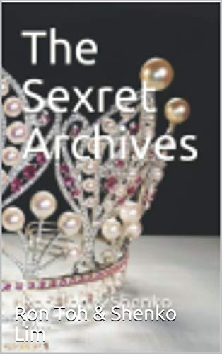 The Sexret Archives (English Edition) eBook: Toh, Ron, Lim ...