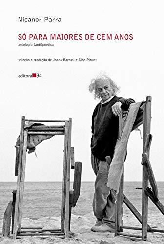 Só para maiores de cem anos: antologia (anti)poética