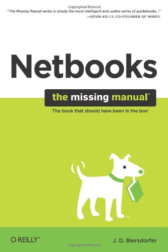 Netbooks: The Missing Manual: The Missing Manual