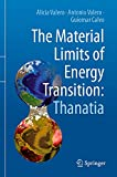 The Material Limits of Energy Transition: Thanatia (English Edition)
