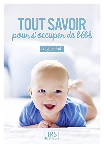 Petit livre de - Tout savoir pour s'occuper de Bébé (Le petit livre de)
