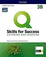 Q: Skills for Success: Level 3: Listening and Speaking Split Student Book B with iQ Online Practice