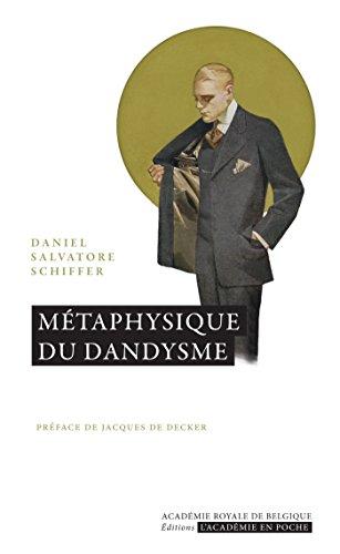 Métaphysique du dandysme (L'Académie en poche)