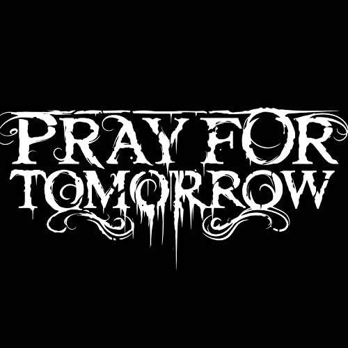 Pray for tomorrow