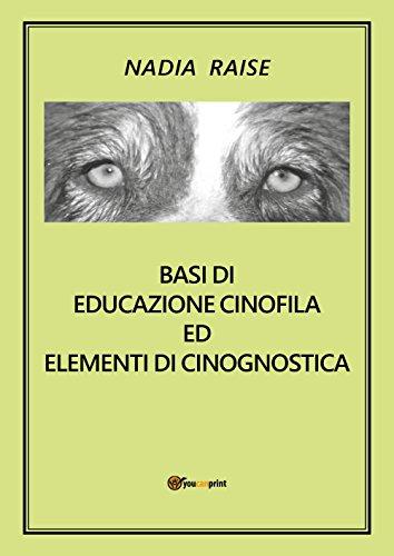 Basi di educazione cinofila ed elementi di cinognostica