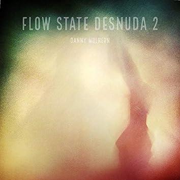 Flow State Desnuda 2
