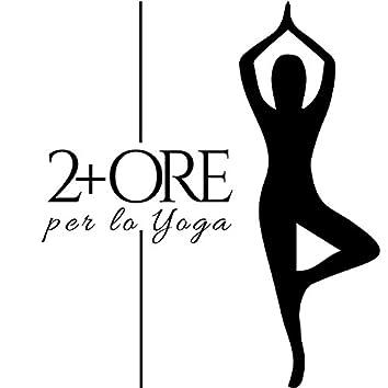 2 + Ore per lo Yoga: Musica Rilassante Orientale con Suoni della Natura