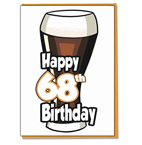 Ale - bier - 68e verjaardagskaart - mannen, zoon, kleinzoon, vader, broer, man, vriend, vriend
