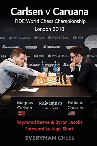 Carlsen v Caruana: FIDE World Chess Championship, London 2018