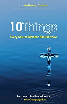 10 Things Every Church Member Should Know