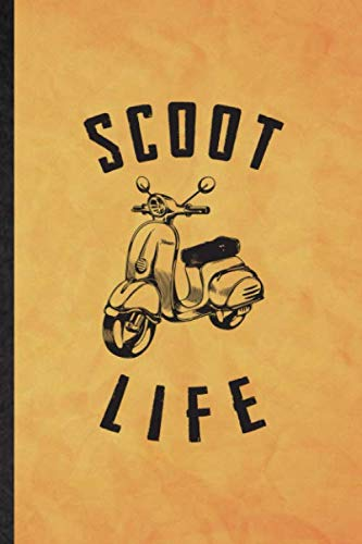 Scoot It: Funny Blank Lined Scooter Motorcycle Journal Notebook, Graduation Appreciation Gratitude Thank You Souvenir Gag Gift, Fashionable Graphic 110 Pages