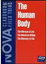 Nova Classroom Field Trip: The Human Body (The Miracle of Life, The Universe Within, The Odyssey of Life) [VHS VIDEOS] Grades 4+