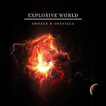 Explosive World