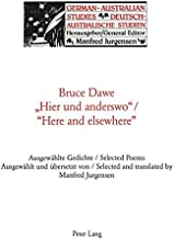 Hier Und Anderswo/Here and Elsewhere: Ausgewaehlte Gedichte/Selected Poems