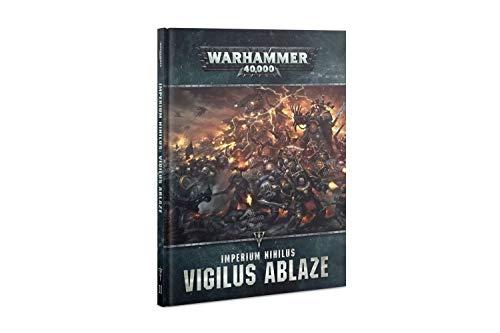 Games Workshop: Warhammer 40,000: Imperium Nihilus: Vigilus Ablaze (Hardcover)