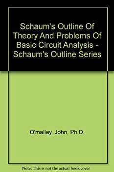 Paperback Schaum's Outline Of Theory And Problems Of Basic Circuit Analysis - Schaum's Outline Series Book