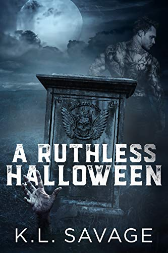 A Ruthless Halloween (Ruthless Kings MC) by [K.L. Savage, Wander Aguiar]