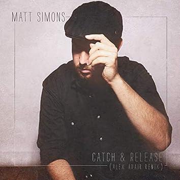 Catch & Release (Alex Adair Remix)