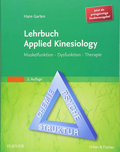 Lehrbuch Applied Kinesiology StA: Muskelfunktion - Dysfunktion - Therapie