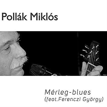 Mérleg-blues (feat. Ferenczi György)