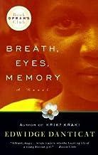 Breath, Eyes, Memory by Danticat, Edwidge [Paperback]