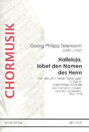 Telemann, Georg Philipp: Halleluja lobet den Namen des Herrn TWV1:713 : für gem Chor (SSB), 3 Trompeten, Pauken, 2 Violinen und