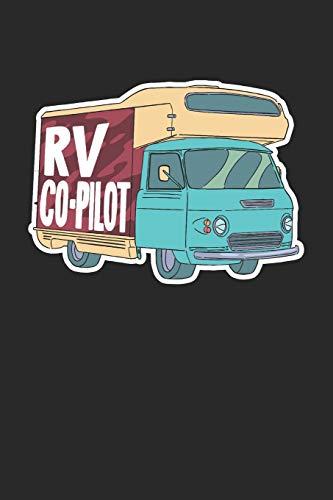 RV Co-Pilot: Camper Camping Backpacking Notizbuch / Tagebuch / Heft mit Karierten Seiten. Notizheft mit Weißen Karo Seiten, Malbuch, Journal, Sketchbuch, Planer für Termine oder To-Do-Liste.