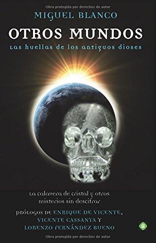 Otros Mundos - Las Huellas De Los Antiguos Dioses