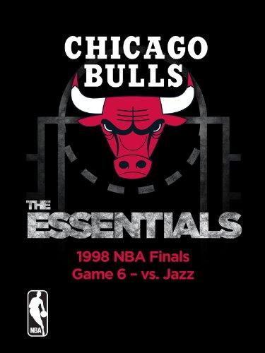 NBA The Essentials: Chicago Bulls 1998 NBA Finals Game 6 vs. Jazz