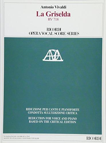 La Griselda RV 718. Ediz. critica. Ediz. italiana e inglese (Vocal Score Series)