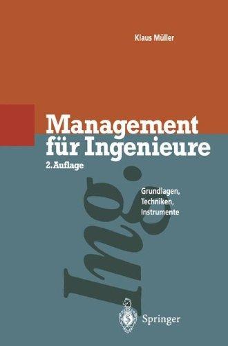 Management für Ingenieure: Grundlagen · Techniken · Instrumente by Klaus Müller (1995-01-01)