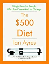 The $500 Diet: Weight Loss for People Who Are Committed to Change (Kindle Single) (test version) (English Edition)