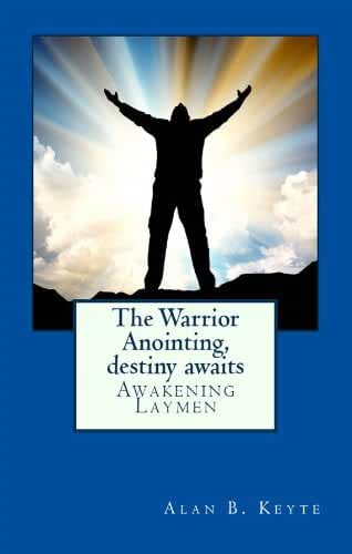 Awakening Laymen (The Warrior Anointing, destiny awaits Book 1) (English Edition)