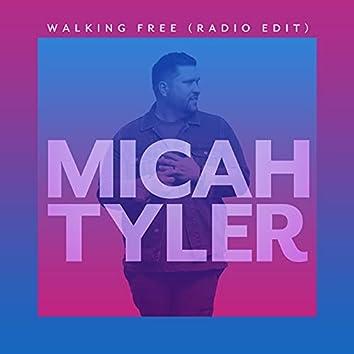 Walking Free (Radio Edit)
