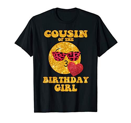 Cousin Of The Birthday Girl TShirt Heart Kiss Emoji Cute