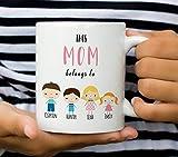 Mom mug this Mom belongs to mug gift for Mom personalized Mom mug personalized gift for Mom custom Mom mug Mummy mug Mothers day Mug